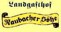 Logo von Restaurant Landgasthof Raubacher-Höhe  in Rothenberg-Raubach
