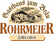 Restaurant Gasthaus Rohrmeier in Feldkirchen
